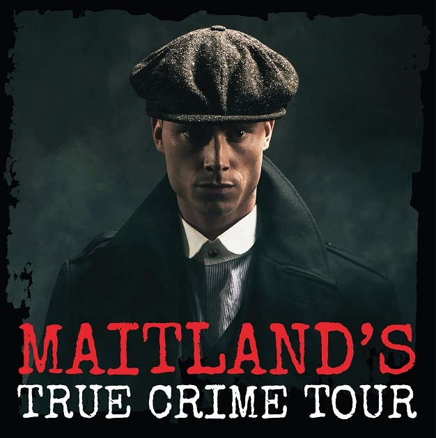 Maitland Dark Stories True Crime Tour