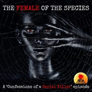Female of the Species - Episode Two